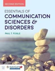 Essentials Of Communication Sciences & Disorders (ISBN: 9781284121810)