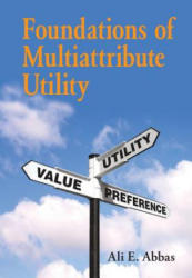 Foundations of Multiattribute Utility (ISBN: 9781107150904)