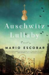 Auschwitz Lullaby - A Novel (ISBN: 9780785219958)