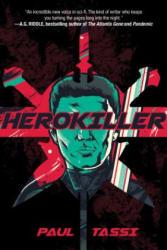 Herokiller - A Novel (ISBN: 9781945863233)