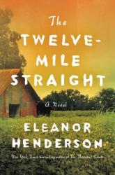The Twelve-Mile Straight (ISBN: 9780062422095)