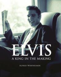 Elvis: A King in the Making (ISBN: 9780785833031)
