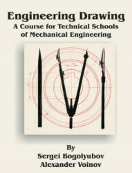 Engineering Drawing: A Course for Technical Schools of Mechanical Engineering (ISBN: 9780898756470)