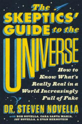 The Skeptics' Guide to the Universe: How to Know What's Really Real in a World Increasingly Full of Fake (ISBN: 9781538760536)