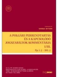 A polgári perrendtartás és a kapcsolódó jogszabályok kommentárja I-III. /KÖNYV/ (ISBN: 9789632584119)