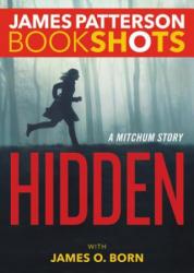 Hidden: A Mitchum Story (ISBN: 9780316317269)