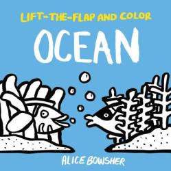 Lift-The-Flap and Color: Ocean (ISBN: 9781847809322)