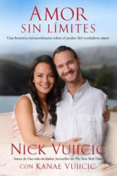 Amor Sin Limites / Love Without Limits (ISBN: 9781941999073)