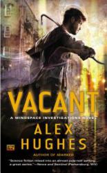 Alex Hughes - Vacant - Alex Hughes (ISBN: 9780451466945)