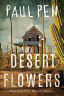 Desert Flowers (ISBN: 9781542046053)