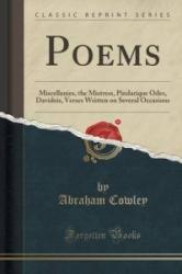 Cowley, Abraham, Etc - Poems - Cowley, Abraham, Etc (ISBN: 9781440083815)