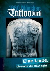 1860 München Tattoobuch - Andreas Schmied, Maik Lange (ISBN: 9783730701287)
