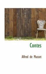 Alfred de Musset - Contes - Alfred de Musset (ISBN: 9780554984896)