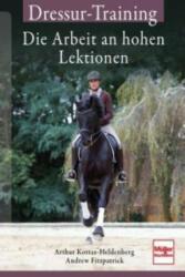 Dressur-Training - Arthur Kottas-Heldenberg, Andrew Fitzpatrick (ISBN: 9783275019915)