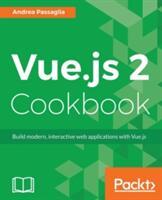 Vue. js 2 Cookbook (ISBN: 9781786468093)