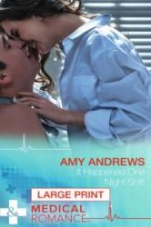 It Happened One Night Shift - Amy Andrews (ISBN: 9780263254884)