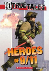 Heroes of 9/11 - Allan Zullo (ISBN: 9780545818131)