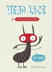 Head Lice - Elise Gravel (ISBN: 9781101918531)