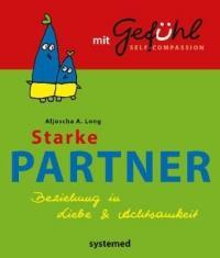 Starke Partner - Aljoscha Long (ISBN: 9783958140011)