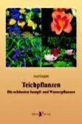 Teichpflanzen (ISBN: 9783935175197)