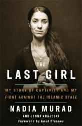Last Girl - Nadia Murad, Jenna Krajeski (ISBN: 9780349009759)