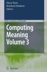 Computing Meaning - Harry Bunt, Reinhard Muskens (2008)