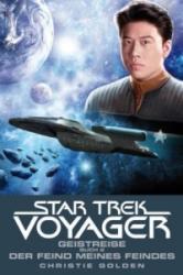 Star Trek - Voyager, Geistreise, Der Feind meines Feindes - Christie Golden, Martin Frei, Andrea Bottlinger (ISBN: 9783864254215)