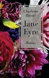 Jane Eyre, deutsche Ausgabe - Charlotte Brontë, Andrea Ott (ISBN: 9783717524069)