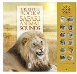 Little Book of Safari Animal Sounds (ISBN: 9781908489364)