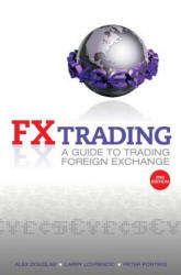 FX Trading - A Guide to Trading Foreign Exchange (ISBN: 9780730376521)