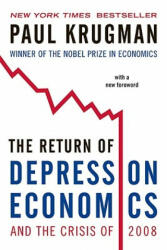 The Return of Depression Economics and the Crisis of 2008 (2009)