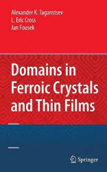 Domains in Ferroic Crystals and Thin Films (2010)