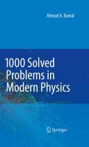 1000 Solved Problems in Modern Physics (2010)