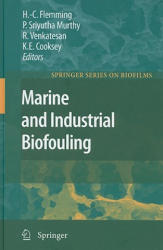 Marine and Industrial Biofouling (2008)