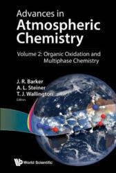 Advances In Atmospheric Chemistry - Volume 2: Organic Oxidation And Multiphase Chemistry (ISBN: 9789813271821)