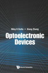 Optoelectronic Devices (ISBN: 9789813236691)