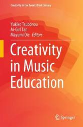 Creativity in Music Education (ISBN: 9789811327476)