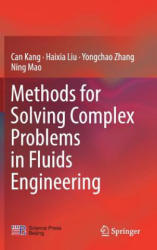 Methods for Solving Complex Problems in Fluids Engineering (ISBN: 9789811326486)