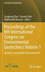 Proceedings of the 8th International Congress on Environmental Geotechnics Volume 1: Towards a Sustainable Geoenvironment - Towards a Sustainable Geo (ISBN: 9789811322204)