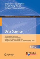 Data Science - 4th International Conference of Pioneering Computer Scientists, Engineers and Educators, ICPCSEE 2018, Zhengzhou, China, September 21- (ISBN: 9789811322051)
