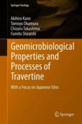 Geomicrobiological Properties and Processes of Travertine - With a Focus on Japanese Sites (ISBN: 9789811313363)
