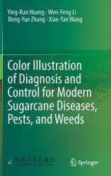 Color Illustration of Diagnosis and Control for Modern Sugarcane Diseases, Pests, and Weeds (ISBN: 9789811313189)