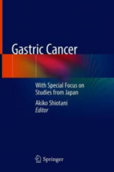 Gastric Cancer - With Special Focus on Studies from Japan (ISBN: 9789811311192)