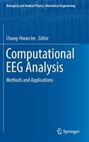 Computational Eeg Analysis: Methods and Applications (ISBN: 9789811309076)
