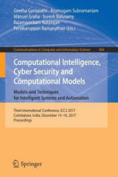 Computational Intelligence, Cyber Security and Computational Models. Models and Techniques for Intelligent Systems and Automation - Third Internation (ISBN: 9789811307157)