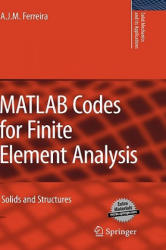 MATLAB Codes for Finite Element Analysis - A. J. M. Ferreira (2008)