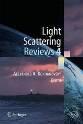 Light Scattering Reviews 4 - Single Light Scattering and Radiative Transfer (2009)