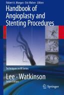 Handbook of Angioplasty and Stenting Procedures (2010)