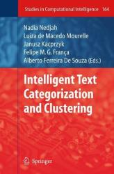 Intelligent Text Categorization and Clustering (2008)