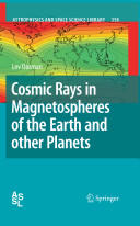 Cosmic Rays in Magnetospheres of the Earth and Other Planets (2009)
